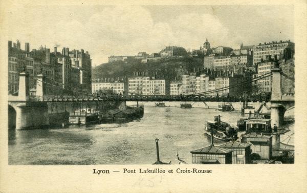 Lyon. - Pont Lafeuillée et Croix-Rousse