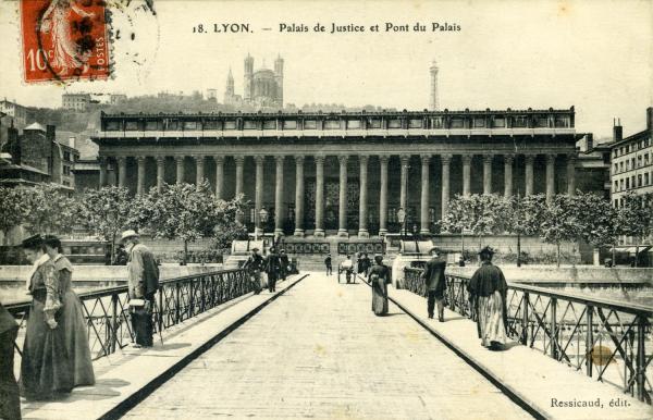 Lyon - Palais de Justice et Pont du Palais