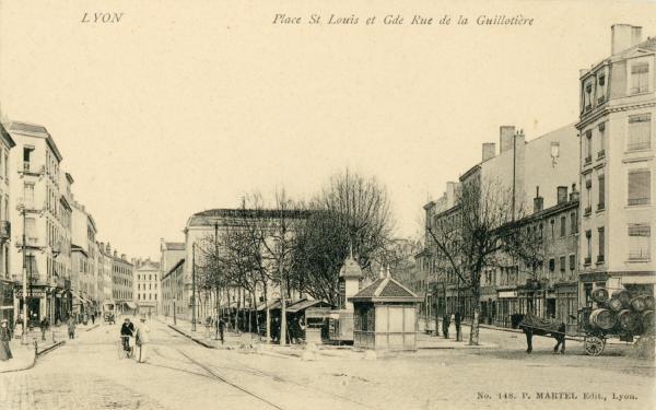 Lyon : Place St-Louis et Gde Rue de la Guillotière.