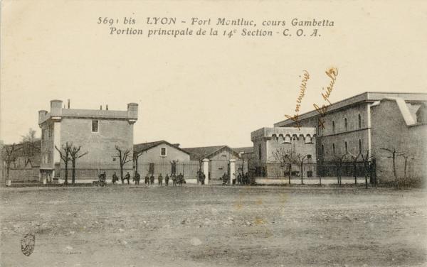 Lyon : Fort Montluc ; cours Gambetta ; Portion principale de la 14e Section ; C. O. A.