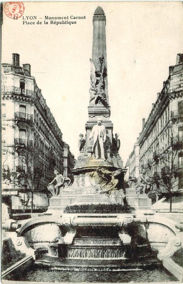Lyon : Monument Carnot ; Place de la République