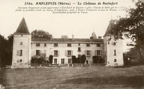 Amplepuis (Rhône) : Le château de Rochefort