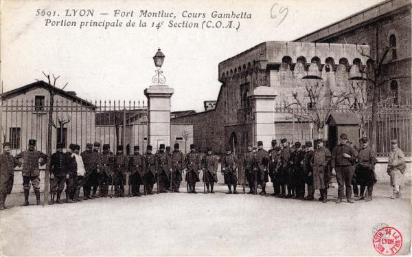 LYON : Fort Montluc ; Cours Gambetta ; Portion principale de la 14e Section (C.O.A.)