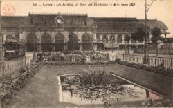 Lyon : Les Jardins ; la Gare des Brotteaux