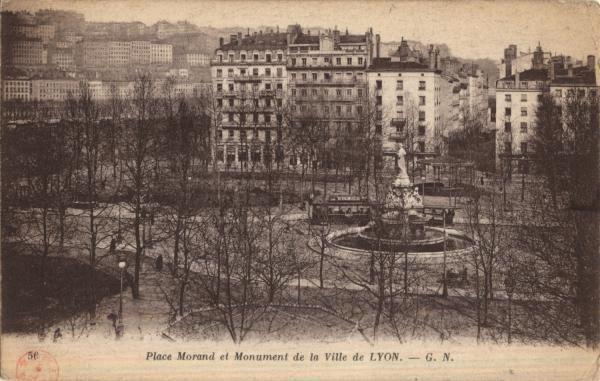 Lyon : Place Morand et Monument de la Ville de Lyon